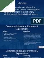 Advanced Idioms