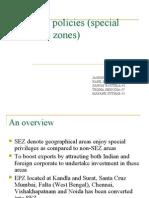 Industrial Policies(Special Economic Zones)