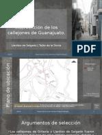Intervención de Los Callejones de Guanajuato