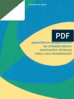 Assistência Farmacêutica na Atenção Básica - Instruções Técnicas para a sua Organização.pdf