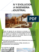 Origen y Evolucion de La Ing.industrial