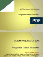 SM 2_Konsep dasar dan model sistem manufaktur.ppt