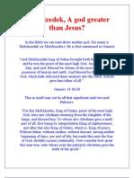 Melchizedek, A god greater than Jesus?