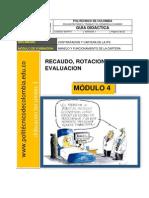 Recaudo, Rotación y Evaluación