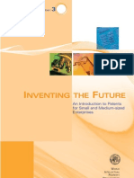 Inventing the future - an introduction to patents for Smes