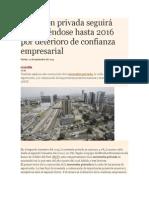 Inversión Privada Seguirá Contrayéndose Hasta 2016 Por Deterioro de Confianza Empresarial