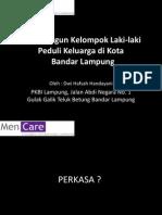 Membangun Kelompok Laki – Laki Peduli Keluarga di Kota Bandar Lampung