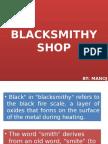 blacksmithyshop-121028082617-phpapp02