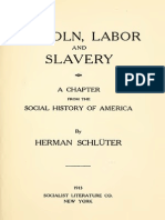 Lincoln, Labor and Slavery