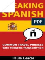 Speaking Spanish Common Travel Phrases With Phonetic Transcription - Paula García - 2015.pdf