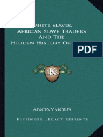 White Slaves - African Slave Traders