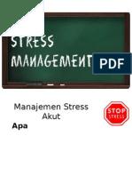 Manajemen Stress Akut
