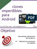 Aplicaciones imperdibles para Android