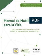 1. Manual de Habilidades Para Vida, Fue Elaborado Para Apoyar a Los Facilitadores México