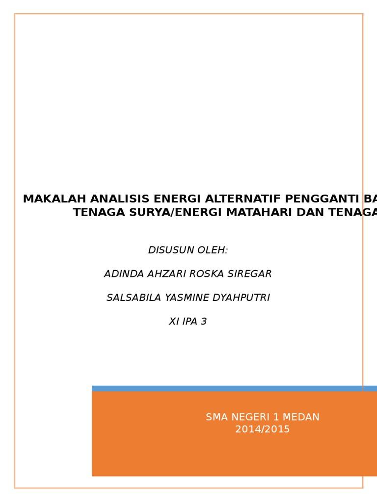 Makalah Analisis Energi Alternatif Pengganti Bahan Bakar Fosil