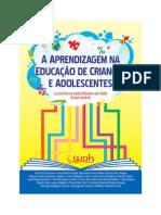 Livro Coletânea - A Aprendizagem Na Educação de Crianças e Adolescentes - Capítulo de Sílvia Ester Orrú