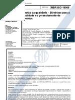 NBR ISO 10006 - Gestão da qualidade - Diretrizes para a qualidade no gerenciamento de Projetos