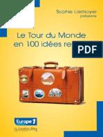 Le Tour Du Monde en 100 Idees Recues