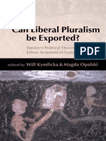 Kymlicka. Can Liberal Pluralism Be Exported
