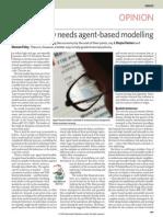 Farmer, J. D., & Foley, D. (2009). the Economy Needs Agent-based Modelling. Nature, 460(7256), 685-686.