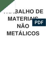 Trabalho de Materiais Não Metálicos