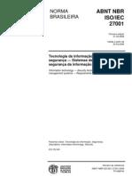 NBR ISO IEC 27001 - Tecn da Inf  - Téc de Seg - Sist de Gestão de Seg da Inf - Requisitos
