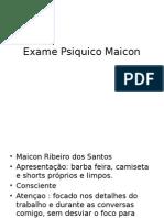 Exame Psiquico Pcte