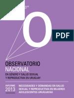 Necesidades y demandas en Salud Sexual y Reproductiva en mujeres adolescentes uruguayas. Montevideo, MYSU.