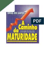 A Caminho da MATURIDADE - ISMAEL DOS SANTOS.pdf