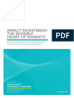 G8 Report of the Social Impact Investment Taskforce - Impact Investment- The Invisible Heart of Markets - Harnessing the Power of Entrepreneurship, Innovation and Capital for Public Good - 15 September 2014