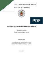 Historia de La Farmacia en Guatemala Dr. Elfego Rolando Lopez Garcia