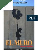 El Muro - Gustavo Rojana