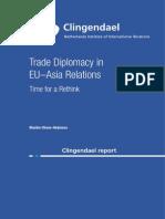 Trade Diplomacy in EU-Asia Relations - Clingendael Report (Sept 2014)