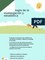 Metodología de La Investigación y Estadística