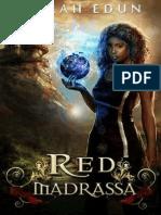 Red Madrassa- Algardis Book 1 by Terah Edun