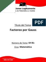 64(2) Factoreo Por Gauss (Logikamente)