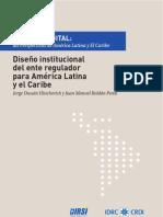 Capitulo 4 Diseño institucional del ente regulador para América Latina y el Caribe