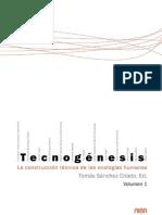 Tecnogénesis Vol 1