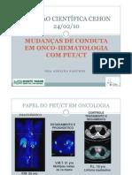 Mudanças de conduta em Onco-Hematologia - PET/CT