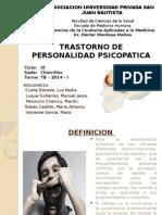 Trastornos Psicopatico (24 Abril) Exposicion Turno TB