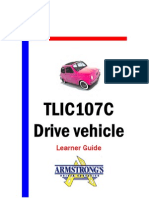 TLIC107C - Drive Vehicle - Learner Guide