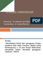 Case Stroke Hemoragik RSUD BELTIM
