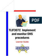 TLIF307C - Implement and Monitor OHS Procedures - Learner Guide