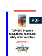 TLIF407C - Organise Occupational Health and Safety in the Workplace - Learner Guide