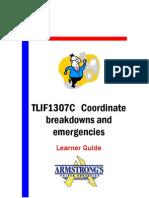 TLIF1307C - Coordinate Breakdowns and Emergencies - Learner Guide