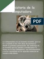 lahistoriadelacomputadora-130520084553-phpapp01