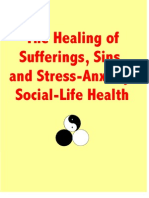 The Healing of Sufferings, Sins, and Stress-Anxiety