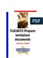 TLIE407C - Prepare Workplace Documents - Learner Guide