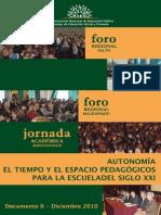 Autonomia El Tiempo y El Espacio Pedagogicos Para La Escuela de Siglo Xxi