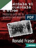 Recuerdalo Tu y Recuerdalo a Ot - Ronald Fraser